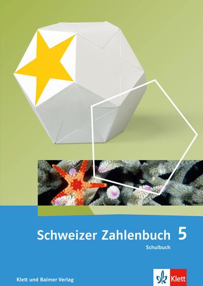 Schweizer Zahlenbuch 5 Ausgabe ab 2017 Schulbuch 978 3 264 83780 3 klett und balmer