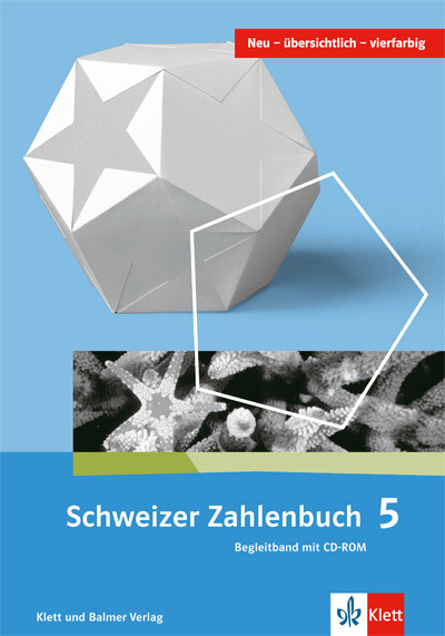 Schweizer Zahlenbuch 5 Begleitband 978 3 264 83758 2 klett und balmer