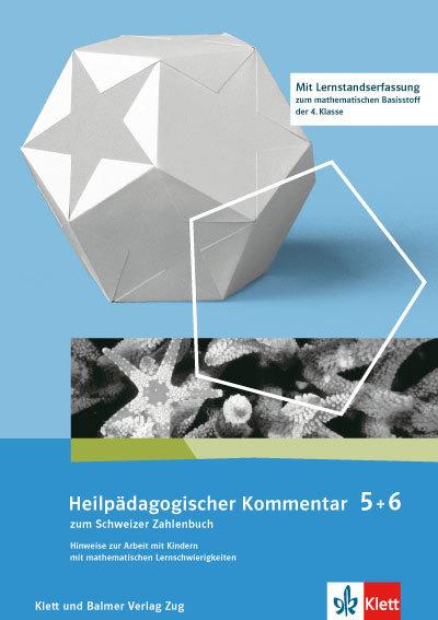 Schweizer Zahlenbuch 5 Heilpädagogischer Kommentar 978 3 264 83757 5 klett und balmer