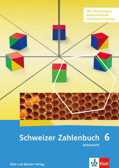 Schweizer Zahlenbuch 6 Ausgabe ab 2017 Arbeitsheft 978 3 264 83785 8 klett und balmer