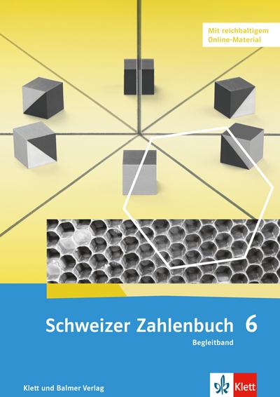 Schweizer Zahlenbuch 6 Ausgabe ab 2017 Begleitband 978 3 264 83787 2 klett und balmer