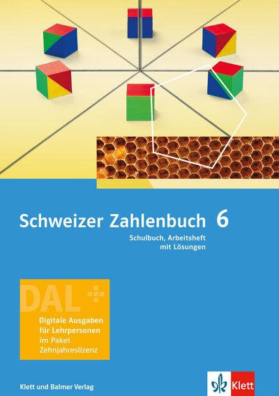 Schweizer Zahlenbuch 6 Ausgabe ab 2017 Digitale Ausgabe für Lehrpersonen 978 3 264 84353 8 klett und balmer