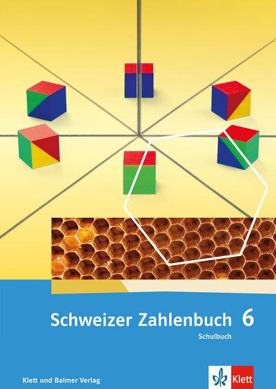 Schweizer Zahlenbuch 6 Ausgabe ab 2017 Schulbuch 978 3 264 83784 1 klett und balmer