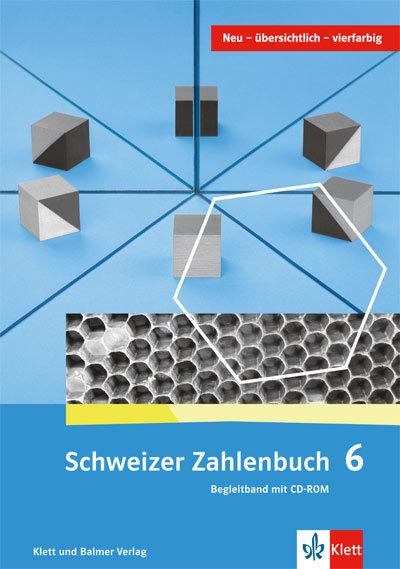 Schweizer Zahlenbuch 6 Begleitband mit digitalem Material 978 3 264 83768 1 klett und balmer