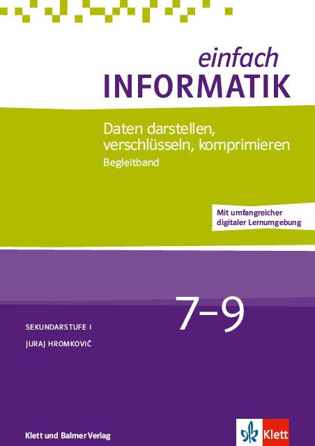 Begleitband einfach informatik 7 9 daten darstellen 978 3 264 84467 2 klett und balmer