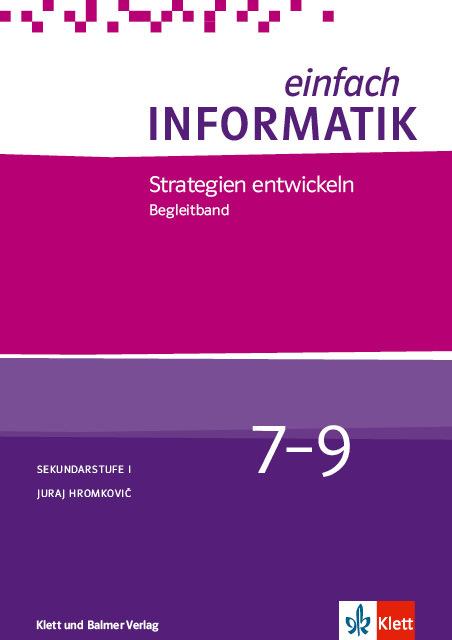Begleitband einfach informatik 7 9 strategien 978 3 264 84470 2 klett und balmer