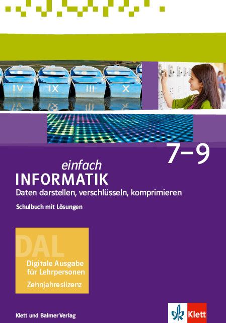 Dal einfach informatik 7 9 daten darstellen 978 3 264 84468 9 klett und balmer