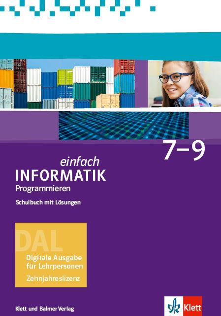 Dal einfach informatik 7 9 programmieren 978 3 264 84465 8 klett und balmer