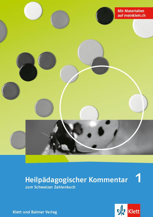 Das schweizer zahlenbuch 1 heilpaedagogischer kommentar 978 3 264 84706 2 klett und balmer