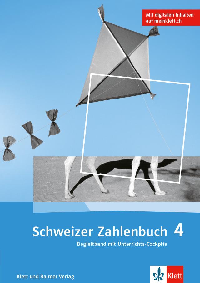 Das schweizer zahlenbuch 4 begleitband 978 3 264 84733 8 klett und balmer