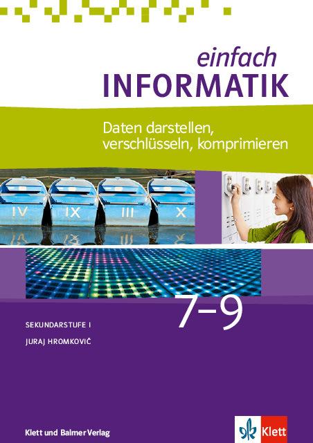 Schulbuch einfach informatik 7 9 daten darstellen 978 3 264 84466 5 klett und balmer