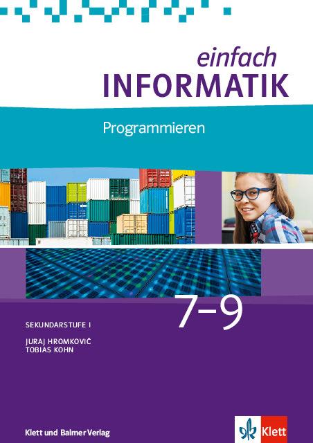 Schulbuch einfach informatik 7 9 programmieren 978 3 264 84463 4 klett und balmer